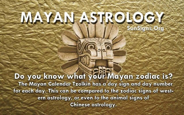 Mayan Astrology | SunSigns Org