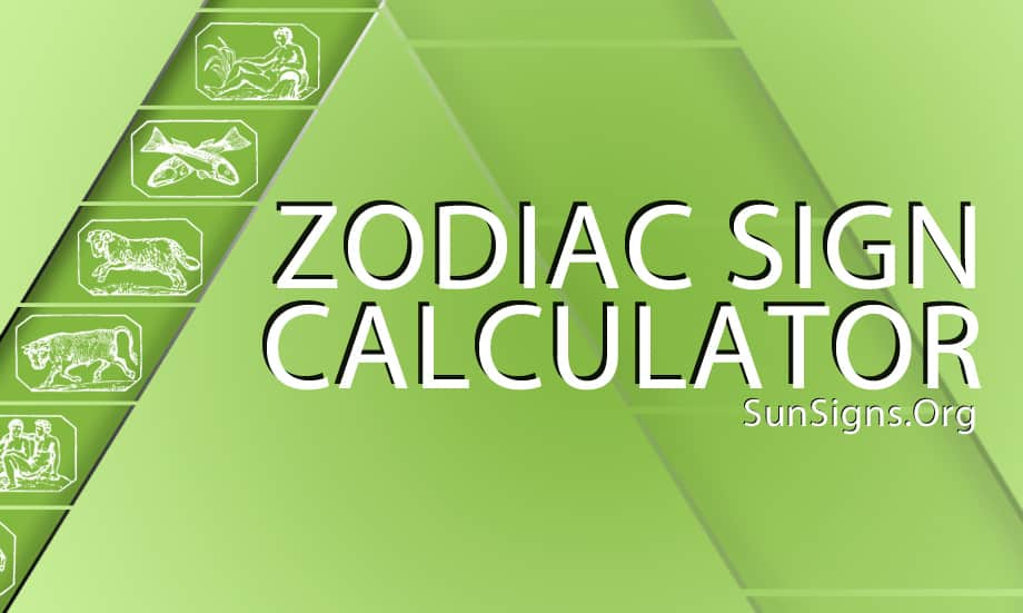 The Zodiac Signs Finder allows you find your zodiac sign.