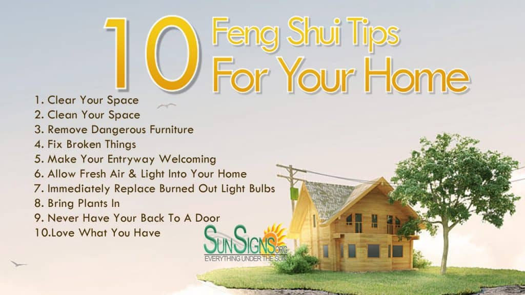 10 quick feng shui tips for your home sun signs. Black Bedroom Furniture Sets. Home Design Ideas