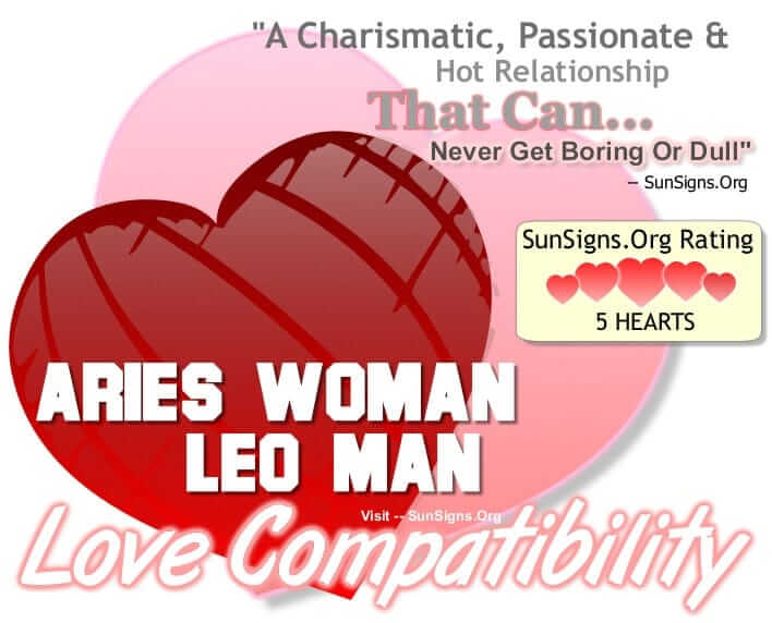 aries woman leo man compatibility.A Charismatic Passionate Hot Relationship That Can Get Never Get Boring Or Dull.