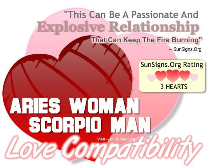 aries woman scorpio man compatibility. This Can Be A Passionate And Explosive Relationship.