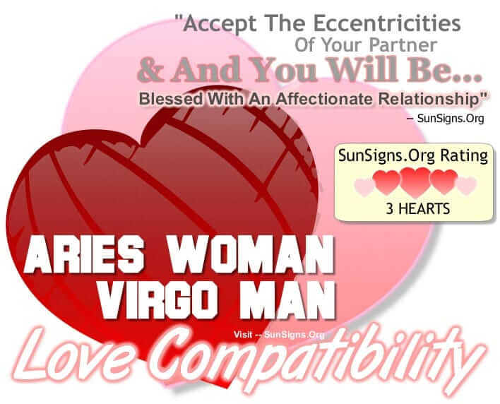 aries woman virgo man compatibility. Accept The Eccentricities Of Your Partner And You Will Be Blessed With An Affectionate Relationship