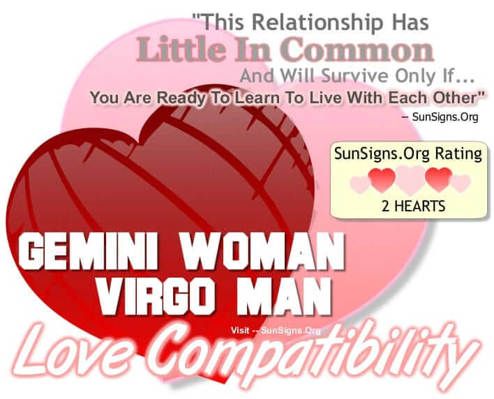 gemini woman virgo man. This Relationship Has Little In Common And Will Survive Only If You Are Ready To Learn To Live With Each Other