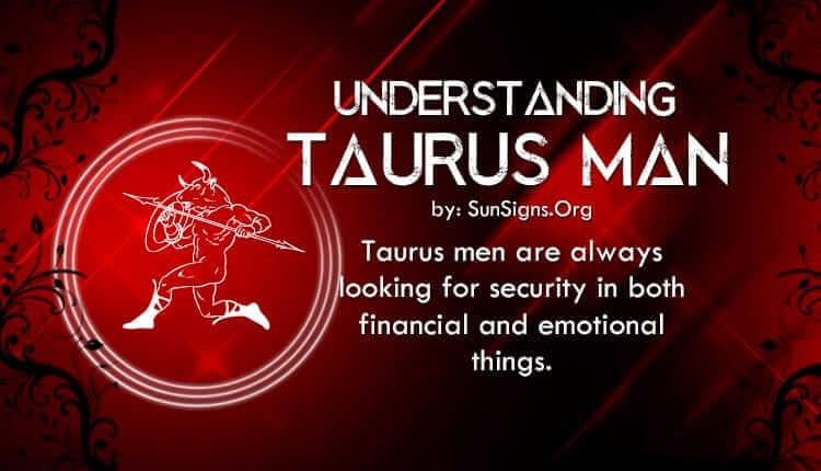understanding taurus man