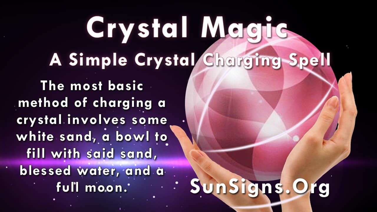 There are a number of methods one can use to charge a crystal for magical use