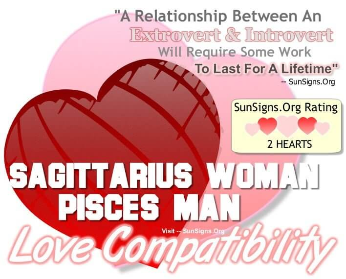 Pisces woman dating a sagittarius man