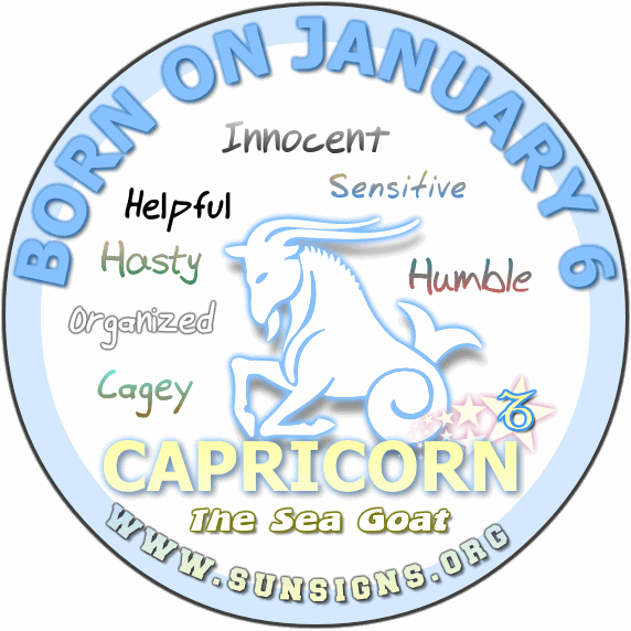 The zodiac sign for January 6 is Capricorn