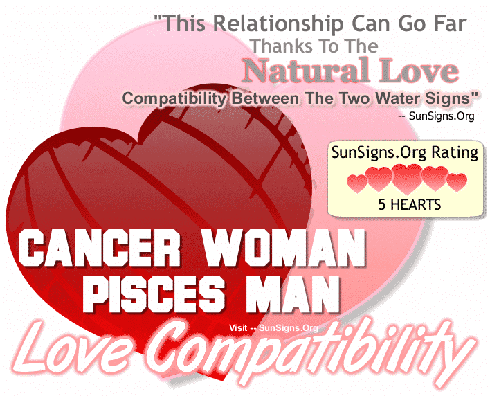 Cancer Woman And Pisces Man A Naturally Compatible Relationship Sun Signs