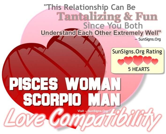 pisces man scorpio woman date Dating a pisces man like any star sign, the best traits associated with pisces can also be the most frustrating your pisces lover wants to make you happy and he knows how to adapt to other.