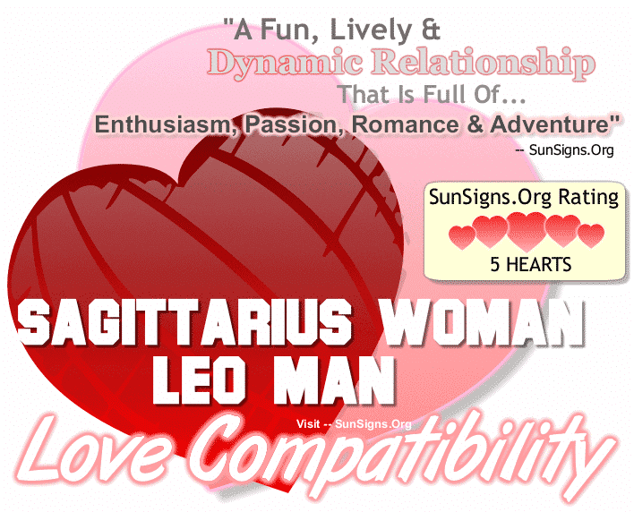 love match between leo man and sagittarius woman Astrological compatibility and love match for sagittarius woman and leo man read how the stars influence your sexual life dating, sex, relationship, and love horoscope.