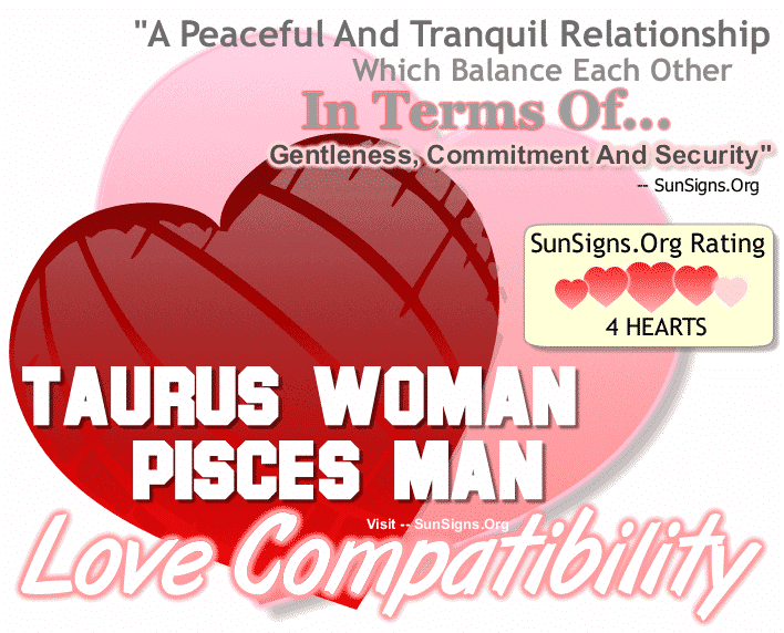 Taurus Woman Pisces Man Love Compatibility