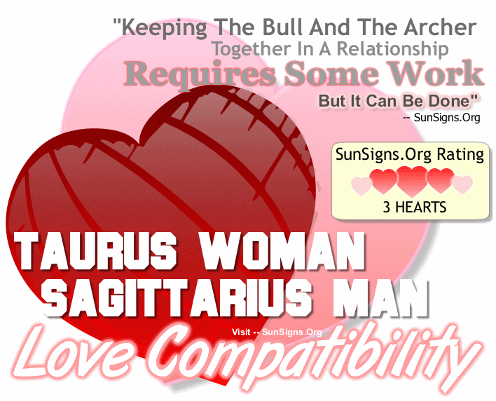 Taurus Woman Sagittarius Man Love Compatibility