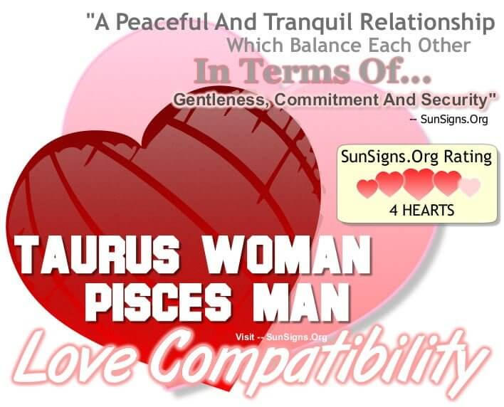 taurus woman pisces man. A Peaceful And Tranquil Relationship Which Balance Each Other In Terms Of Gentleness Commitment And Security