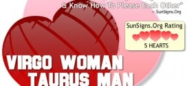 Virgo Woman Taurus Man. Two Earth Signs That Complement Each Other In Every Way And Know How To Please Each Other