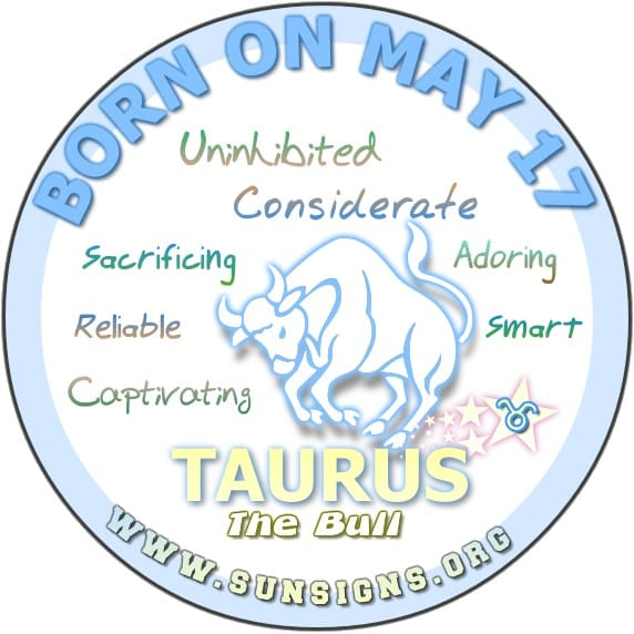 IF YOUR BIRTH DATE IS May 17, the Taurus born on this day love the chase.