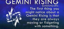 The first thing you might notice about a Gemini Rising is that they are always moving.
