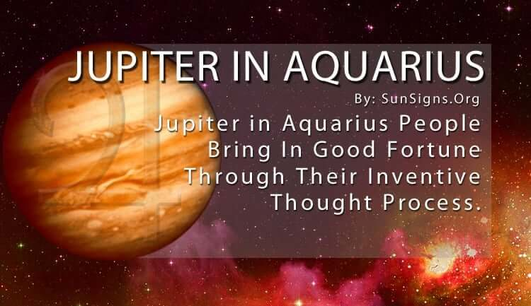 Jupiter In Aquarius. Jupiter In Aquarius People Bring In Good Fortune Through Their Inventive Thought Process.