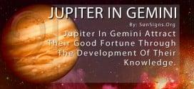 Jupiter In Gemini. Jupiter In Gemini Attract Their Good Fortune Through The Development Of Their Knowledge.