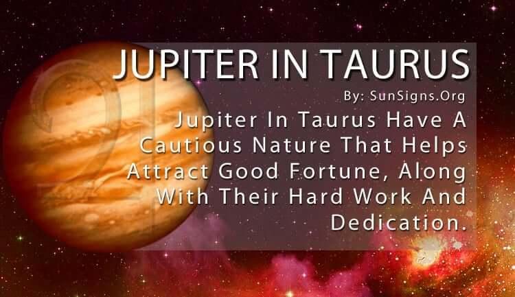 The Jupiter In Taurus
