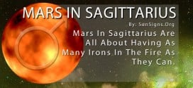 Mars In Sagittarius. Mars In Sagittarius Are All About Having As Many Irons In The Fire As They Can.