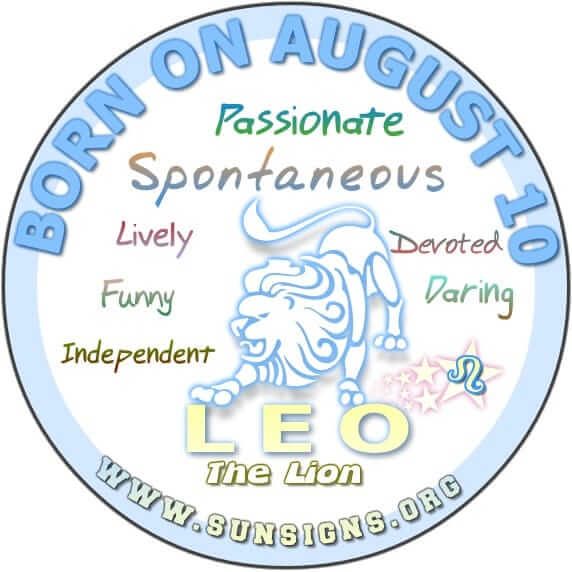 The 10 August birthday horoscope profile shows you are very independent.