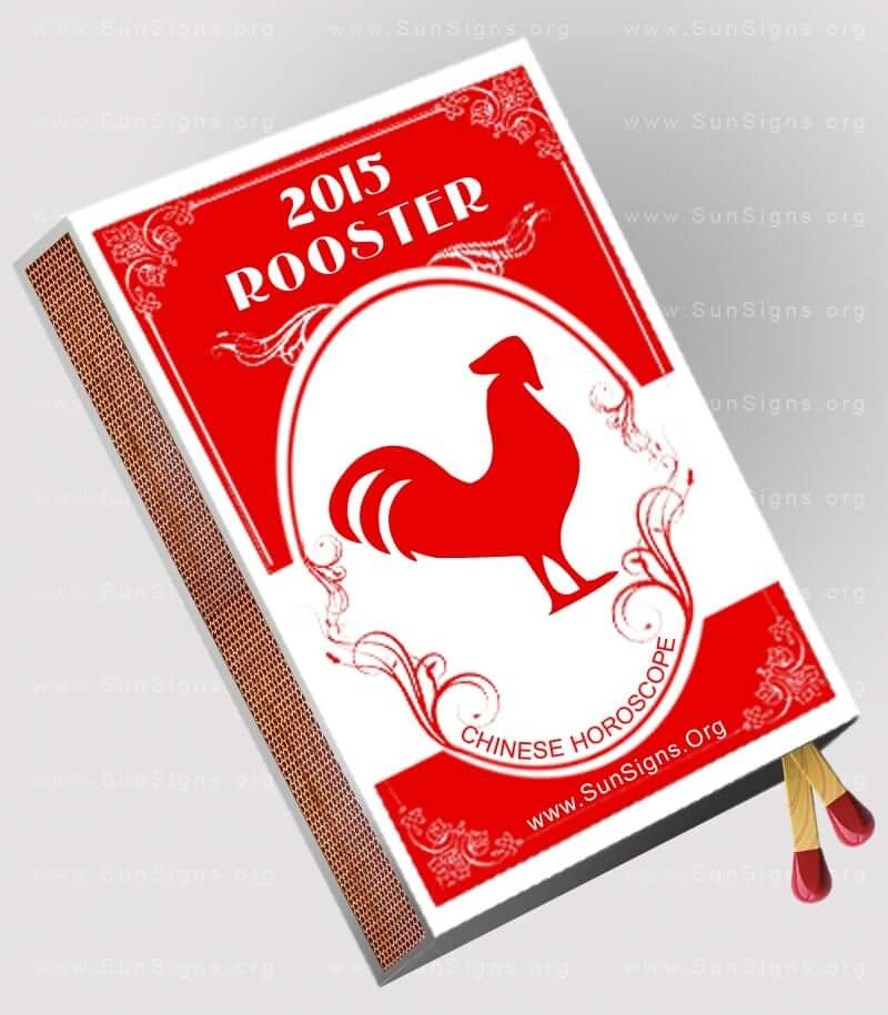 The 2015 Rooster horoscope predicts that you need to go forward this year with proper planning and organization.