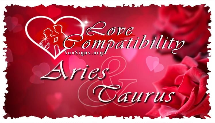 Aries Taurus Love Compatibility | SunSigns Org