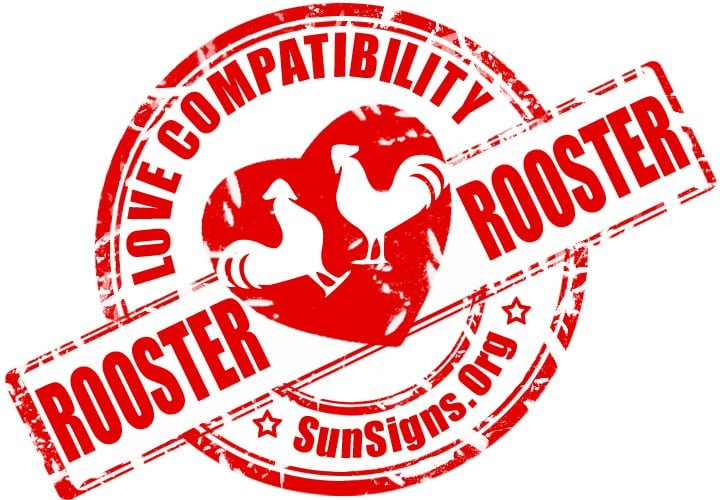Chinese Rooster Rooster Compatibility.This Rooster Rooster couple born under this Chinese zodiac sign might just be too much alike to make things work very well.