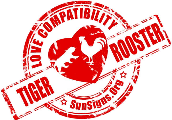 Tiger Rooster Compatibility. The tiger and the rooster soulmates will have a lot of arguments in a romantic relationship.