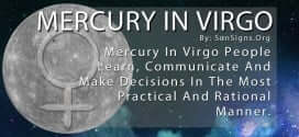 Mercury In Virgo People Learn, Communicate And Make Decisions In The Most Practical And Rational Manner.