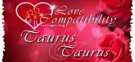 Taurus Taurus Love Compatibility