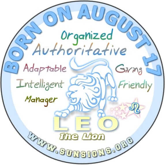 IF YOU ARE BORN ON AUGUST 17, then your zodiac sign is Leo.