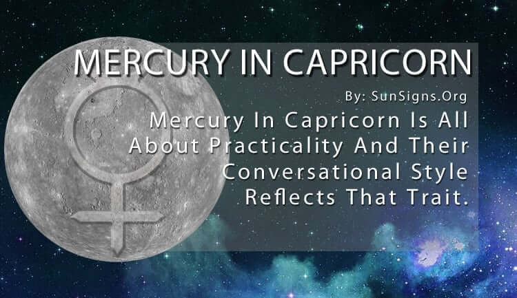 Mercury In Capricorn Sign Meaning Significance And Personality Traits