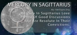 Mercury In Sagittarius Love Plenty Of Good Discussions And Are Resolute In Their Convictions.
