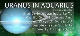 Uranus In Aquarius. Uranus In Aquarius Like To Take Up Social Causes And Find Ways Of Solving A Complex Issue Such As Poverty Or Injustice.