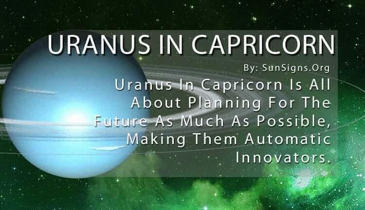 The Uranus In Capricorn