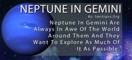 Neptune In Gemini. Neptune In Gemini Are Always In Awe Of The World Around Them And They Want To Explore As Much Of It As Possible.