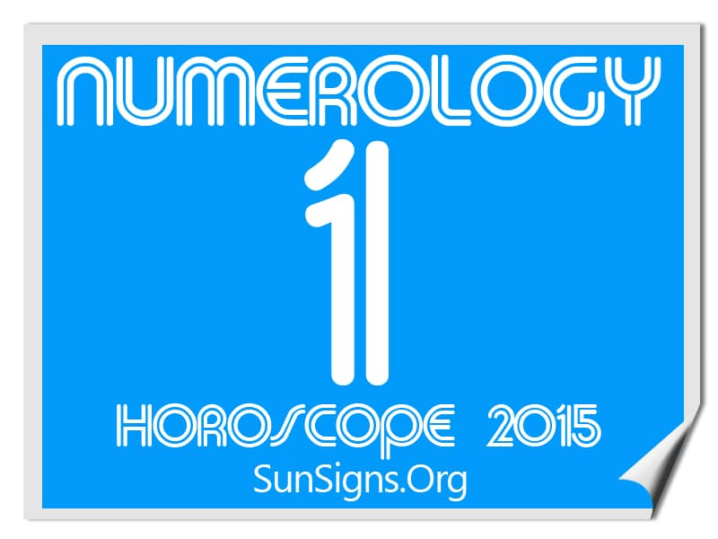 The 2015 numerology horoscope predicts that if your personal year number is 1, it indicates the commencement of new projects, new activities or special interests.