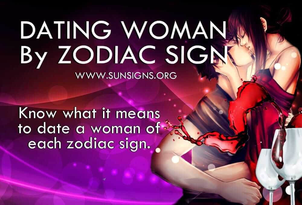 What is it like to date the women of the 12 star signs?