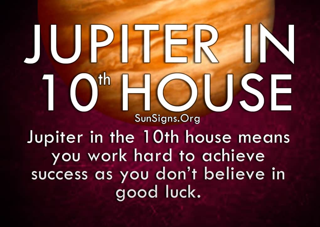 The Jupiter In 10th House