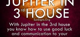 Jupiter In 3rd House. With Jupiter in the 3rd house you know how to use good luck and communication to your advantage.
