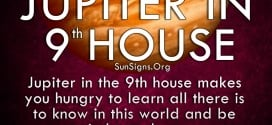 Jupiter In 9th House. Jupiter in the 9th house makes you hungry to learn all there is to know in this world and be independent.