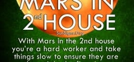 With Mars in the 2nd house you're a hard worker and take things slow to ensure they are done right the first time.