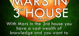 With Mars in the 3rd house you have a vast wealth of knowledge and you want to share it with everyone.