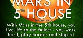 With Mars in the 5th house, you live life to the fullest - you work hard, play harder and stop at nothing.