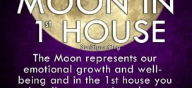 Moon In 1st House. The Moon represents our emotional growth and well-being and in the 1st house you let all your emotions show.