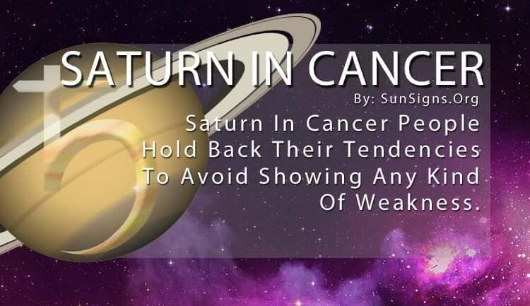 Saturn In Cancer. Saturn In Cancer People Hold Back Their Tendencies To Avoid Showing Any Kind Of Weakness.