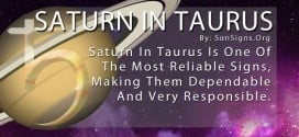 Saturn In Taurus. Saturn In Taurus Is One Of The Most Reliable Signs, Making Them Dependable And Very Responsible.