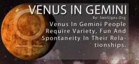 Venus In Gemini. Venus In Gemini People Require Variety, Fun And Spontaneity In Their Relationships.