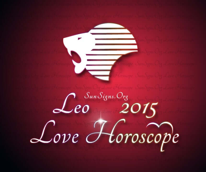 Leo Love Horoscope 2015 predicts a delightful 2015 in matters of love with plenty of romance, affection, devotion and commitment from both the partners.